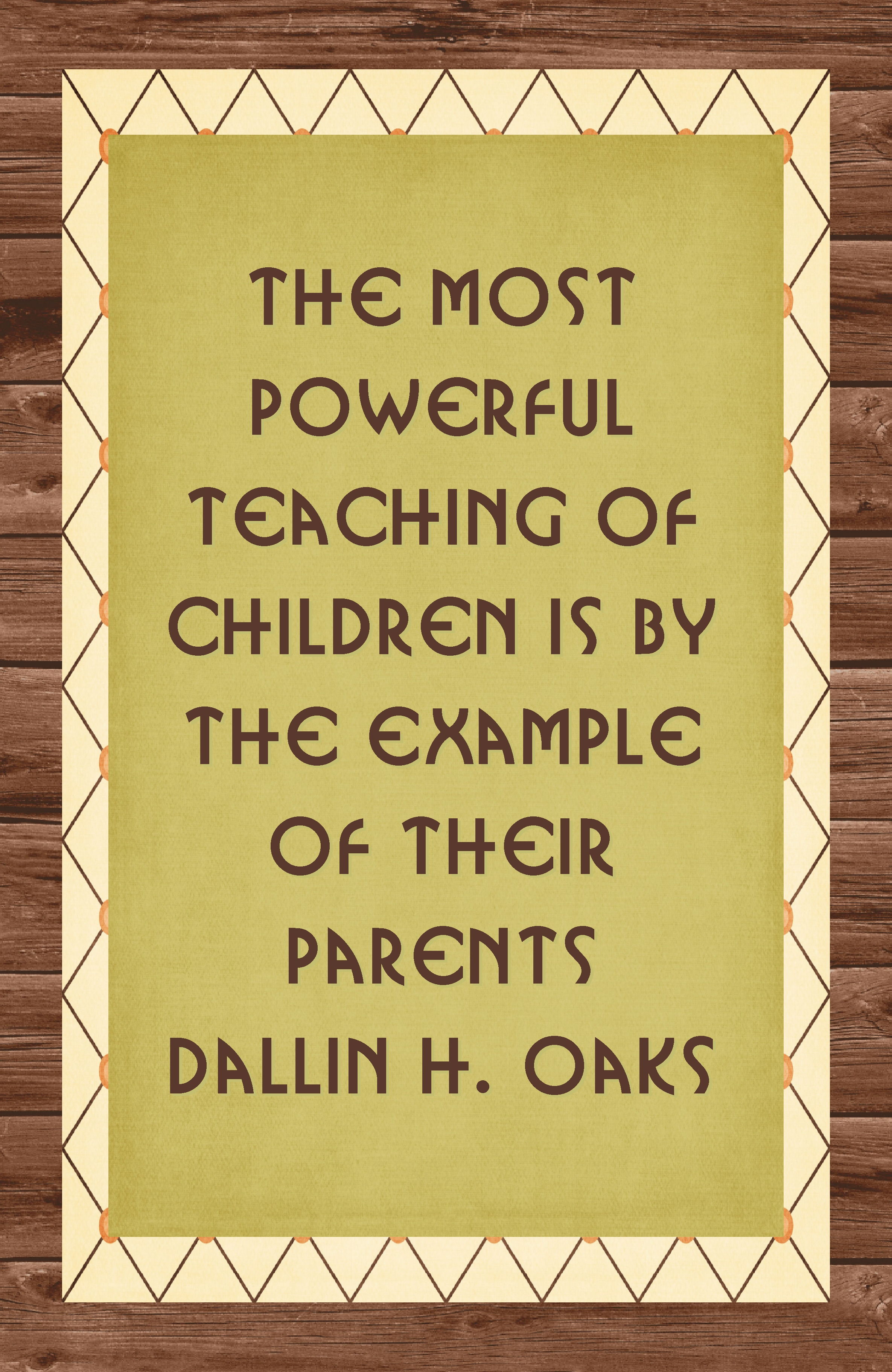Quotes About Teaching Children The Most Powerful Teaching Of Children Isthe Example Of Their