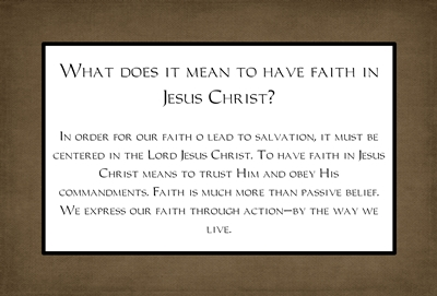 What does it mean to have faith in Jesus Christ sm