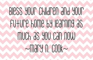 Bless your children….quote Mary N. Cook