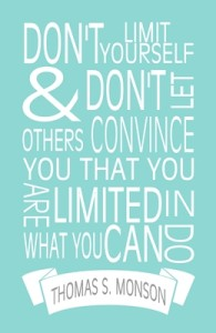 Don't limit yourself…quote