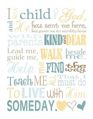 picture about I Am a Child of God Printable called I Am a Kid of God Subway Artwork The Principle Doorway