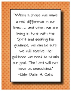 When a choice will make a real difference in our lives.. quote