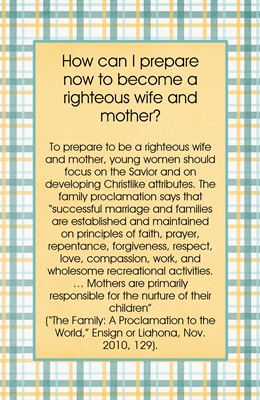 How can I prepare now to become a righteous wife and mother sm