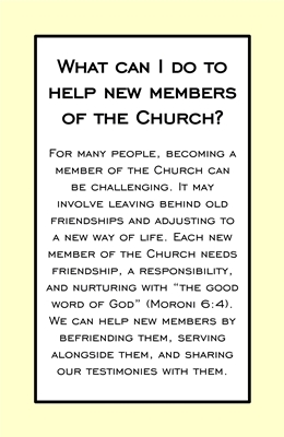 What can I do to help new members of the Church sm