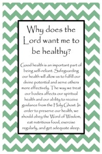 Why does the Lord want me to be healthy?
