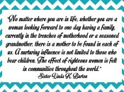 No matter where you are in life…quote by Linda K. Burton (Mothers)