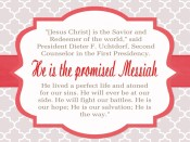 He is the promised Messiah – President Dieter F. Uchtdorf