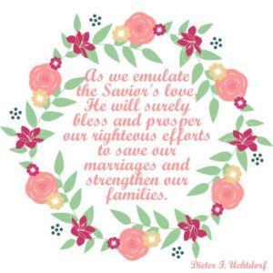 As we emulate…. Uchtdorf