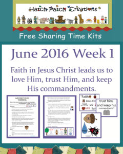 June 2016 Sharing Time Ideas