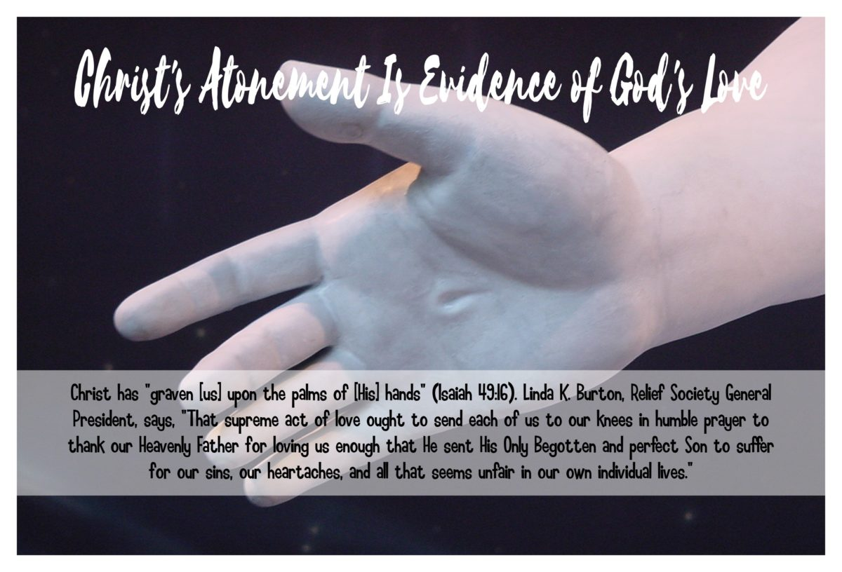 02 Christ's Atonement Is Evidence of God's Love February 2017 VT Handout