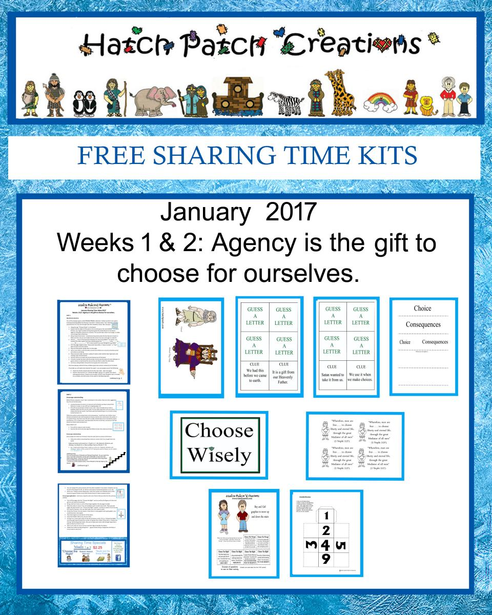 January 2017 Sharing Time -Agency Is the Gift to Choose for Ourselves