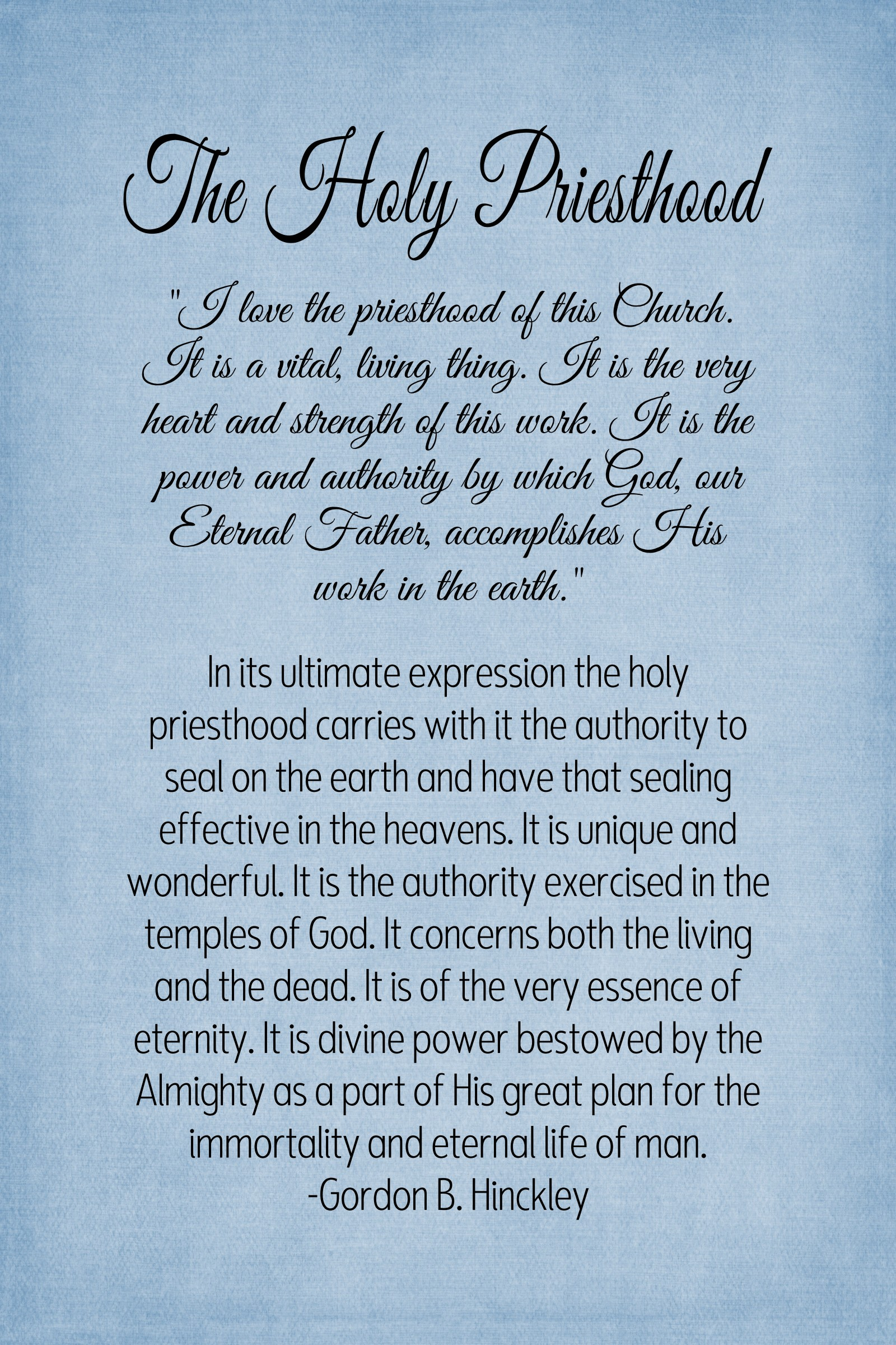 Gordon B Hinckley Quotes 15 Chapter 15 The Holy Priesthood  The Idea Door