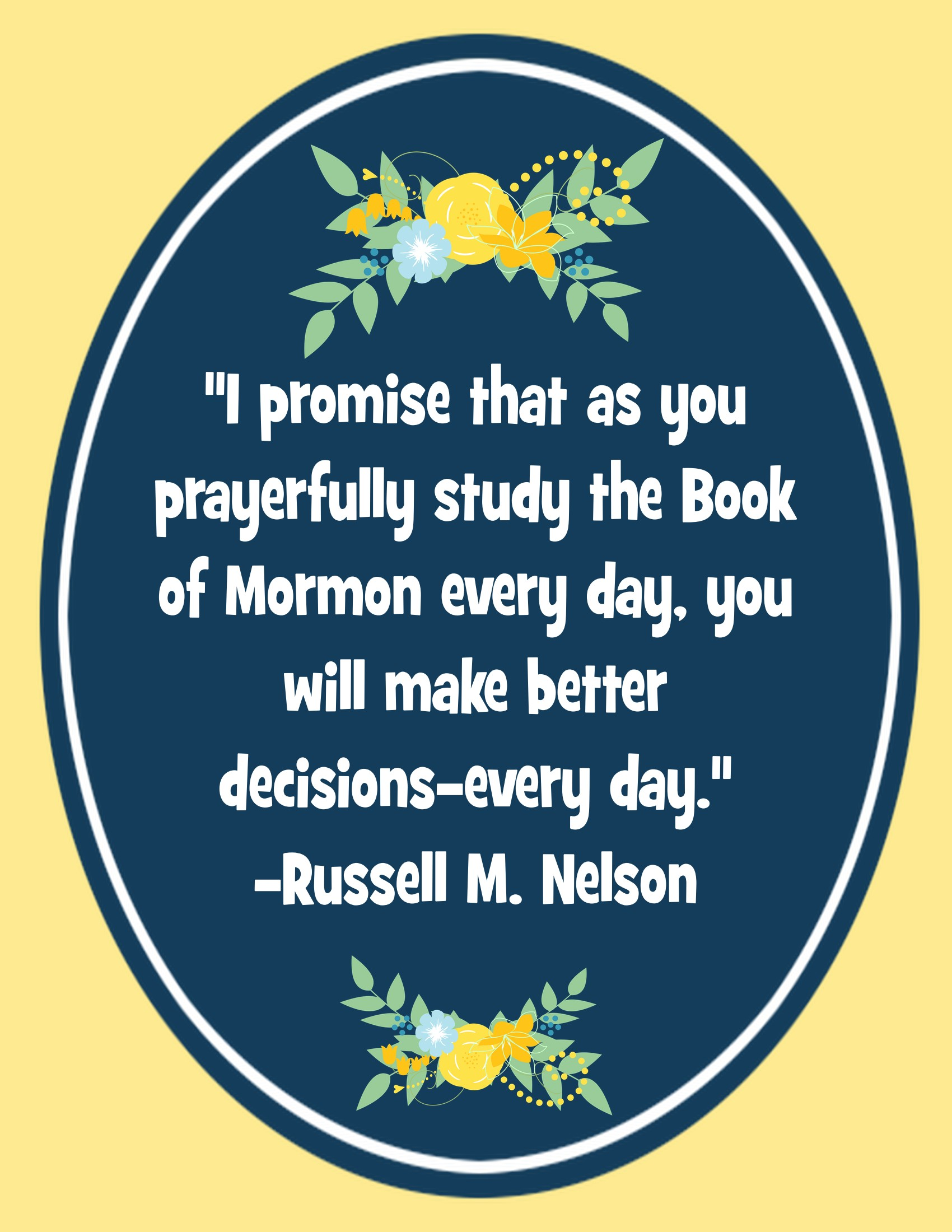 I Promise That As You Prayerfully Study The Book Of Mormon Quote