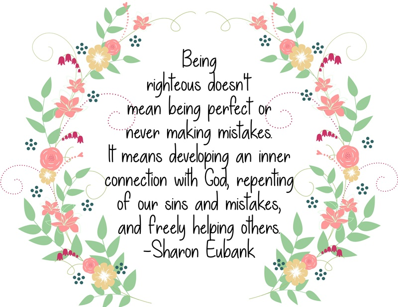 Being righteous doesn't mean being perfect…quote