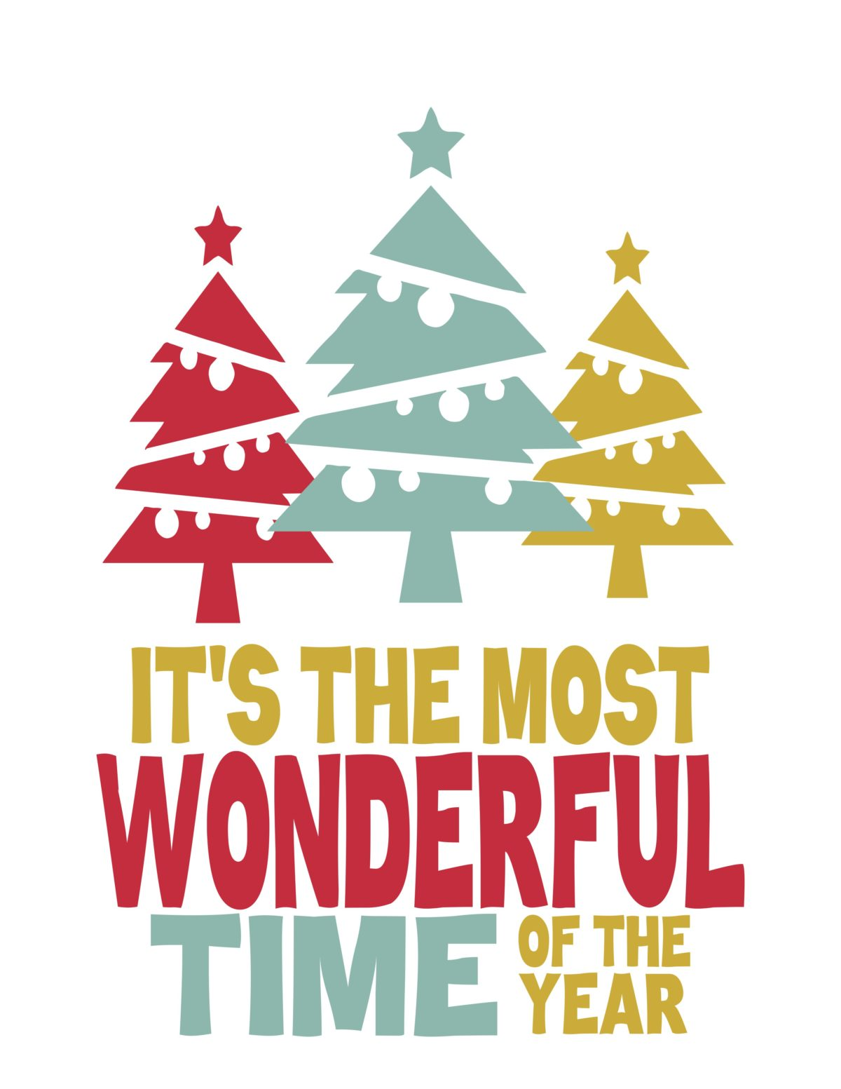 - It's The Most Wonderful Time Of The Year (Christmas Tree's) Print