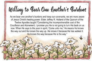 12 December Visiting Teaching Handout – Willing to Bear One Another's Burdens