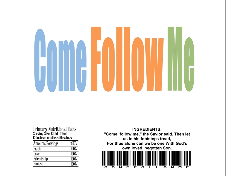 Candy Bar Wrappers – Come Follow Me